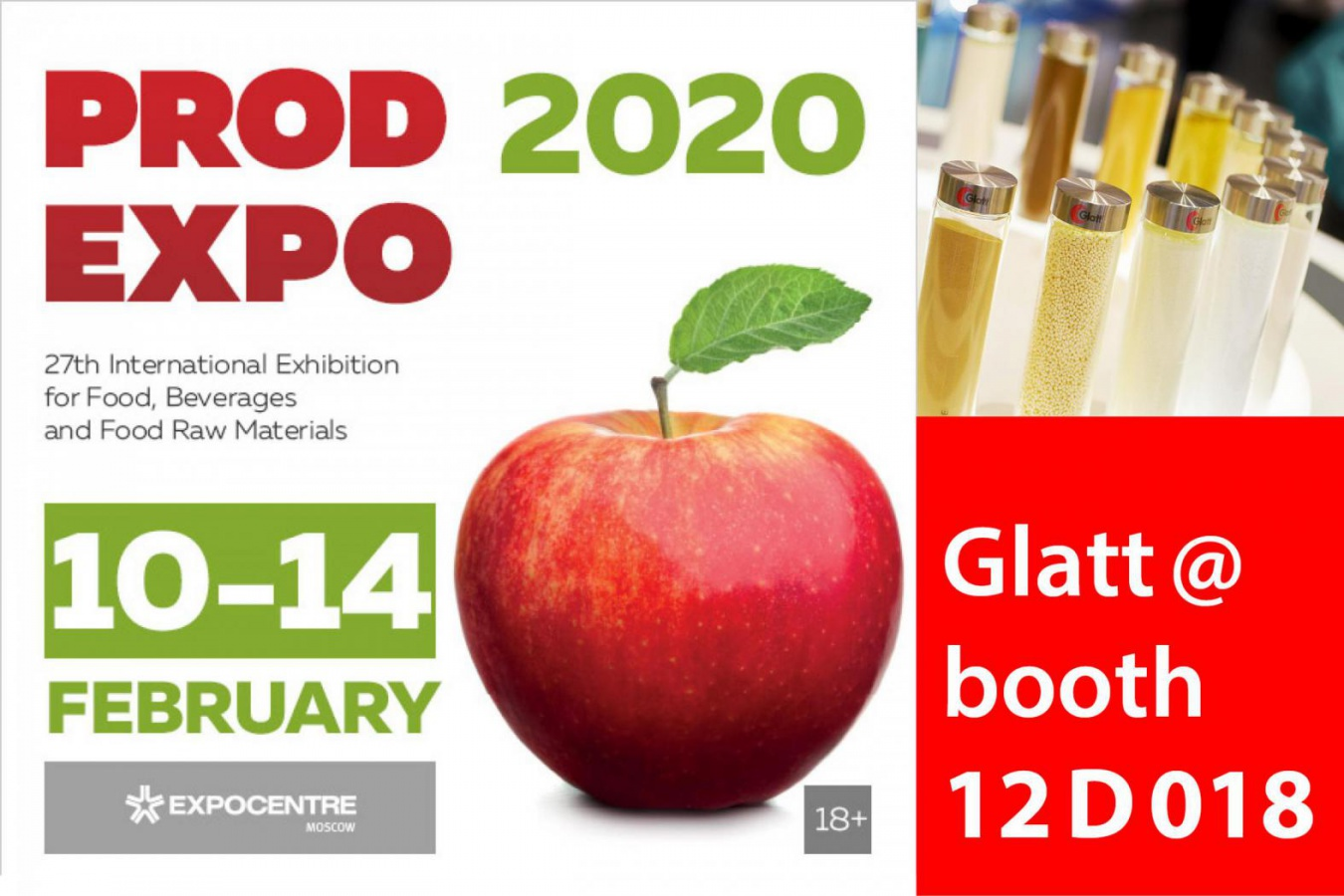 Prodexpo 2020, Moscow: Meet the Glatt Experts @ booth 12D018 Check out the advantages of innovative particle design of your food and feed ingredients